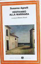 VESTIVAMO ALLA MARINARA  Agnelli  MONDADORI PER LA SCUOLA