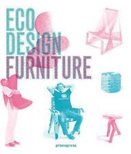 Eco Design: Furniture,Jian Wong, Ivy Liu,Good Book mon0000108261