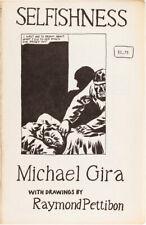 Raymond PETTIBON, Michael Gira / Selfishness First Edition 1985