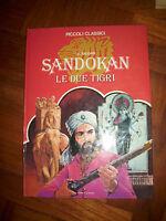 EMILIO SALGARI - SANDOKAN LE DUE TIGRI - 1977 LE STELLE (SO)