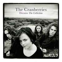 The Cranberries - Dreams: The Collection Nuovo LP
