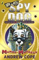 Spy Dog: Mummy Madness by Cope, Andrew, NEW Book, FREE & Fast Delivery, (Paperba
