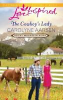 The Cowboy's Lady (Rocky Mountain Heirs) by Aarsen, Carolyne