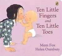 TEN LITTLE FINGERS AND TEN LITTLE TOES Board Book - New