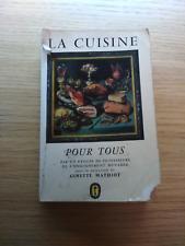 La Cuisine pour tous by Ginette Mathiot // 1959