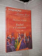 RACHEL E IL VISCONTE Alanna Wilson Harlequin Mondadori 2005 harmony history di
