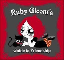 Ruby Gloom's Guide to Friendship by Matt Riser