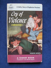 CRY OF VIOLENCE - SIGNED by JOSEPH KESSEL to His Publisher, 1st Paperback Ed.
