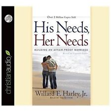 His Needs, Her Needs : Building an Affair-Proof Marriage by Willard F. Harley (2
