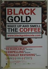 BLACK GOLD ROLLED ORIG 1SH MOVIE POSTER COFFEE GLOBAL TRADE DOCU (2006)