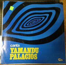 "LP Yamandu Palacios ""Canta"" Uruguay import Macondo label GAM 525 from 1970"