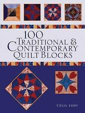 100 Traditional and Contemporary Quilt Blocks, Very Good Condition Book, Celia E