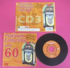 CD Compilation Platinum Collection Anni 60 CD 3 dik dik mal no mc dvd lp (C44*)
