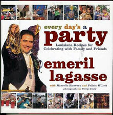 Every Day's a Party - Louisiana Recipes Emeril LaGasse