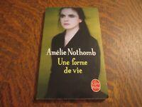 le livre de poche une forme de vie - AMELIE NOTHOMB