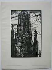 Erwin Lang (1886-1962) Turm St. Stephan Wien Orig. Holzschnitt 1932