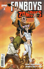 Fanboys vs Zombies #3 (NM) `12 Humphries/ Gaylord (Cover B)