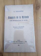 DESCARTES Discours de la méthode Notes par Etienne Gilson Librairie Vrin 1954