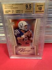 2008 Upper Deck Sports Fest Peyton Manning Bgs 9.5/10 Auto Hard To Come By 3/5