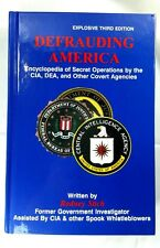 Defrauding America: Encyclopedia of Secret Operations by Rodney Stich - 3rd Ed