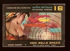 Gamma Howard VOCI NELLO SPAZIO Alfa-Tau 2 1957 OTTIMO