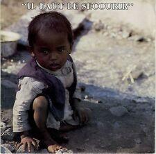 45 tours Isabelle VELTIN Il faut le secourir Médecins du Monde 1986 comme NEUF