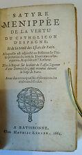 Satyre Ménippée de la vertu du catholicon d'Espagne - sur vélin - Kerner - 1664.