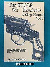 The Ruger Double Action Revolvers A Shop Manual Vol 1 Jerry Kuhnhausen Book NEW