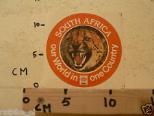 STICKER,DECAL SOUTH AFRICA OUR WORLD IN ONE COUNTRY NOT 100 % OK