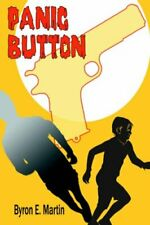 Panic Button.by Martin, E  New 9780595370757 Fast Free Shipping.#
