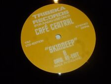 "CAFE Central-skindeep-UK 2-TRACK 12"" VINYL SINGLE-DJ PROMO"