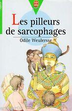Les pilleurs de sarcophages // Odile WEULERSSE // Collection Junior // Egypte