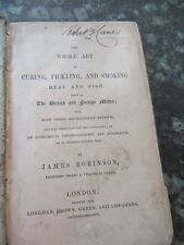 1847 WHOLE ART OF CURING PICKLING & SMOKING MEAT & FISH BY J ROBINSON COOKERY*