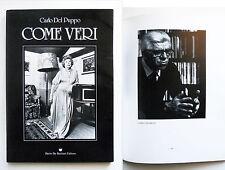 Come veri Fotografie Carlo Del Puppo 1986 Autografato Personaggi di Treviso