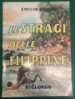 LE STRAGI DELLE FILIPPINE VIGLONGO - 1961