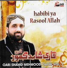 HABIBI YA RASOOL ALLAH (SAW) - QARI SHAHID MEHMOOD QADRI - VOL 9 - NEW NAAT CD