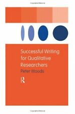 Successful Writing for Qualitative Researchers (Routledge Study .9780415188470