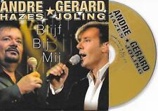 ANDRE HAZES & GERARD JOLING - Blijf bij mij CD SINGLE 2TR Dutch Cardsleeve 2007
