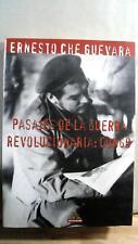 Ernesto Che Guevara / Pasajes de la Guerra Revolucionaria Congo 1st Edition 1999