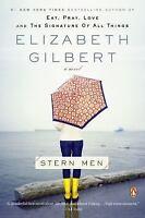 STERN MEN a wonderful novel by Elizabeth Gilbert FREE SHIPPING paperback book