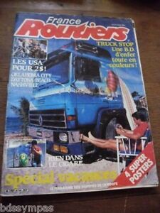 MAGAZINE FRANCE ROUTIERS. N°54.AOUT 1985. BD TRUCK STOP/ NASHVILLE/DAYTONA..BE