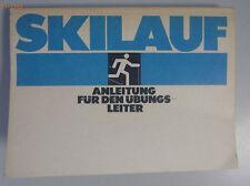 Skilauf ~Anleitung für den Übungsleiter /1985/Dr.Wolfgang Bartel
