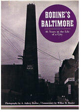 Bodines Baltimore: 46 Years in the Life of a City