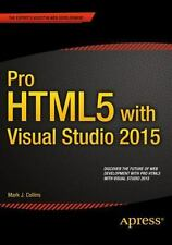 Pro HTML5 with Visual Studio 2015: By Collins, Mark