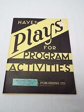 Hayes Plays for Program Activities for Primary & Intermediate Grades (1952)