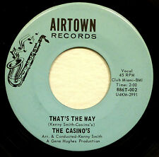The CASINO'S 45 That's the Way / Too Good To Be True 1967 Doo Wop D1610