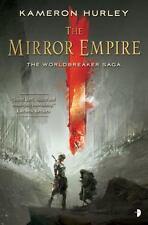 The Mirror Empire: Worldbreaker Saga 1 [The Worldbreaker Saga]