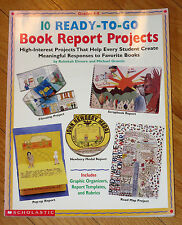 Scholastic 10 READY TO GO BOOK REPORT PROJECTS Grades 4-8