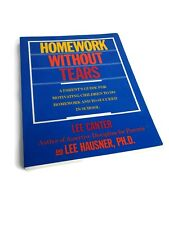 Homework Without Tears: A Parent's Guide for Motivating Child... by Hausner, Lee
