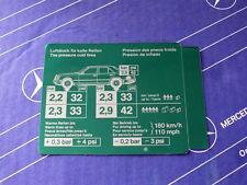 Original Mercedes Aufkleber REIFENDRUCK / Tankklappe W124 Limousine